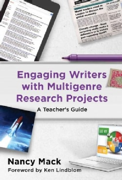 Engaging Writers With Multigenre Research Projects (Paperback)