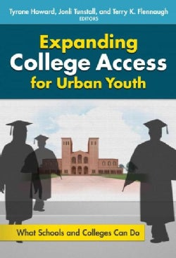 Expanding College Access for Urban Youth: What Schools and Colleges Can Do (Paperback)