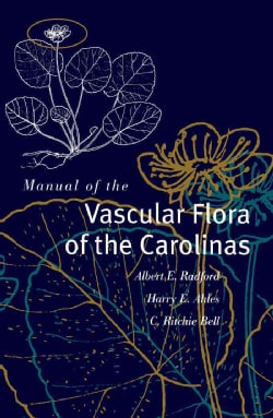 Manual of the Vascular Flora of the Carolinas (Hardcover)