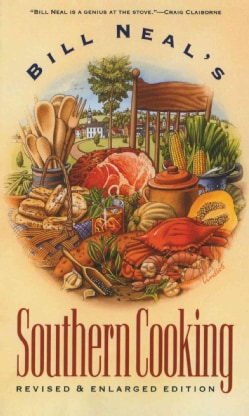 Bill Neal's Southern Cooking (Hardcover)