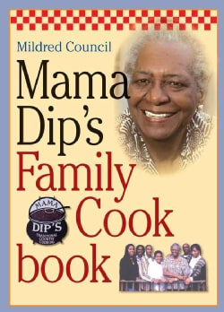 Mama Dip's Family Cookbook (Hardcover)