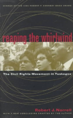 Reaping the Whirlwind: The Civil Rights Movement in Tuskegee (Paperback)