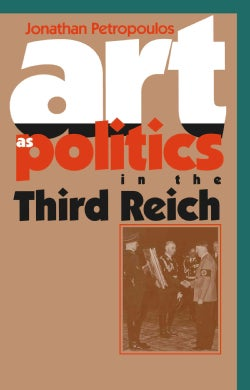 Art As Politics in the Third Reich (Paperback)