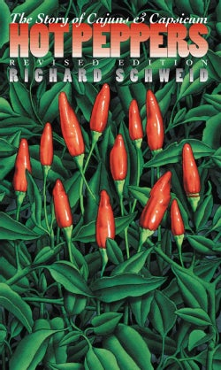 Hot Peppers: The Story of Cajuns and Capsicum (Paperback)