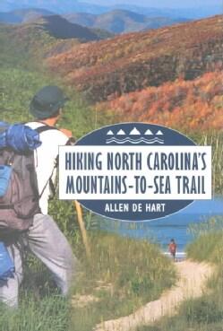 Hiking North Carolina's Mountains-To-Sea Trail (Paperback)