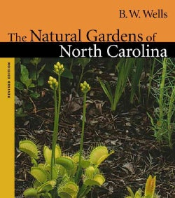 The Natural Gardens of North Carolina (Paperback)