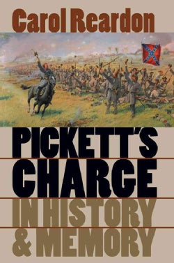Pickett's Charge in History and Memory (Paperback)