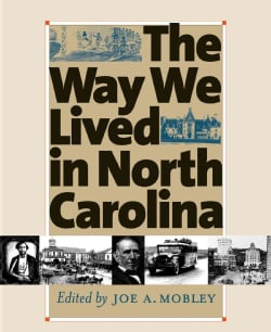 The Way We Lived in North Carolina (Paperback)
