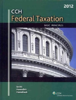 CCH Federal Taxation 2012: Basic Principles (Hardcover)
