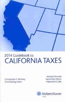 2014 Guidebook to California Taxes (Paperback)