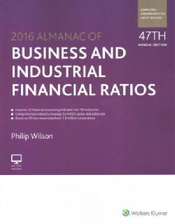 Almanac of Business and Industrial Financial Ratios 2016 (Paperback)