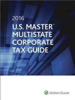 U.S. Master Multistate Corporate Tax Guide 2016 (Paperback)