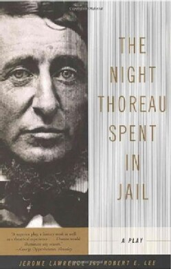 The Night Thoreau Spent in Jail: A Play (Paperback)
