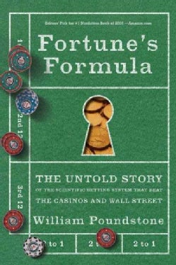 Fortune's Formula: The Untold Story of the Scientific Betting System That Beat the Casinos And Wall Street (Paperback)
