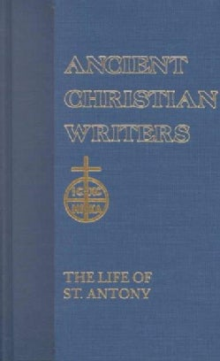 St. Athanasius: The Life of St. Antony (Hardcover)