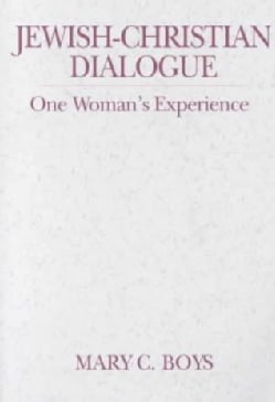 Jewish-Christian Dialogue: One Woman's Experience (Paperback)