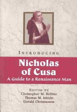 Introducing Nicholas of Cusa: A Guide to a Renaissance Man (Paperback)