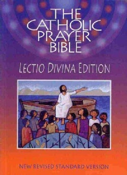 The Catholic Prayer Bible: New Revised Standard Version, Lectio Divina Edition (Paperback)