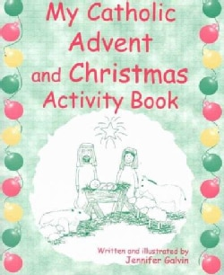 My Catholic Advent And Christmas Book (Paperback)