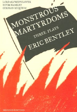 Monstrous Martyrdoms: Three Plays (Paperback)