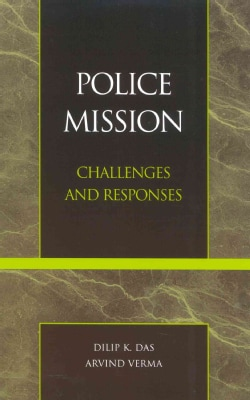 Police Mission: Challenges and Responses (Hardcover)