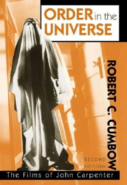 Order in the Universe: The Films of John Carpenter (Hardcover)