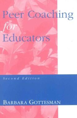 Peer Coaching for Educators (Paperback)
