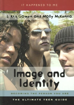 Image And Identity: Becoming The Person You Are (Hardcover)