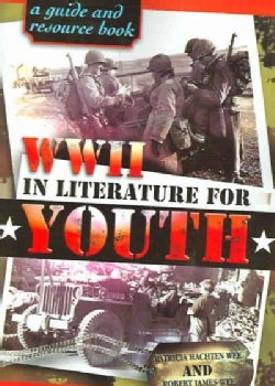 World War II In Literature For Youth: A Guide And Resource Book (Paperback)