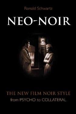 Neo-noir: The New Film Noir Style (Paperback)
