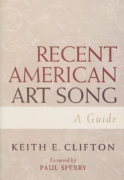 Recent American Art Song: A Guide (Paperback)