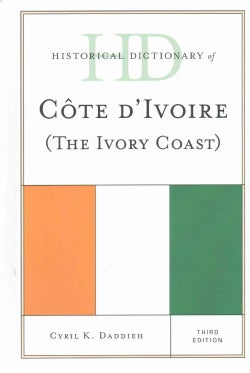 Historical Dictionary of Cote D'ivoire (The Ivory Coast) (Hardcover)