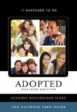 Adopted: The Ultimate Teen Guide (Hardcover)