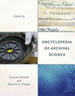 Encyclopedia of Archival Science (Hardcover)