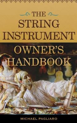 The String Instrument Owner's Handbook (Hardcover)