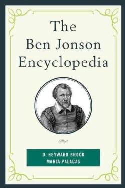 The Ben Jonson Encyclopedia (Hardcover)