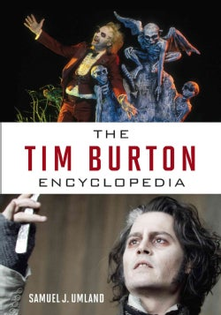 The Tim Burton Encyclopedia (Hardcover)