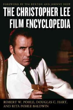 The Christopher Lee Film Encyclopedia (Hardcover)