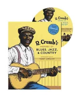 R. Crumb's Heroes of Blues, Jazz, & Country