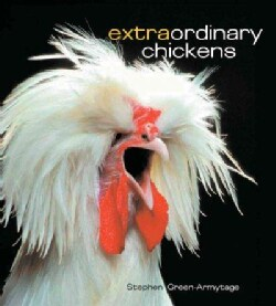 Extraordinary Chickens (Hardcover)