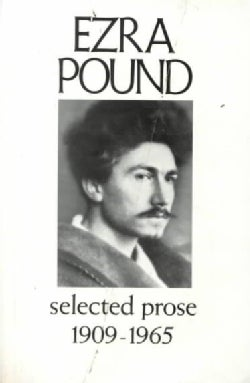 Selected Prose, 1909-1965 (Paperback)