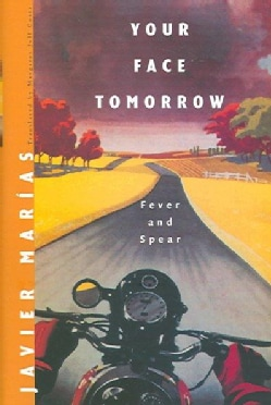 Your Face Tomorrow: Fever and Spear (Hardcover)