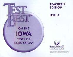 Test Best on the Iowa Tests of Basic Skills: Level 9 (Paperback)