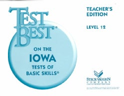 Test Best on the Iowa Tests of BAsic Skills: Level 12 (Paperback)
