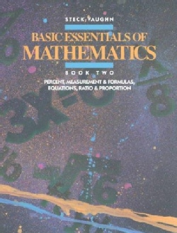 Basic Essentials of Math: Percent Measurement and Formulas, Equations, Ratio and Proportion/Book 2 (Paperback)