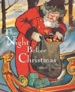 The Night Before Christmas: A Classic Illustrated Edition (Hardcover)
