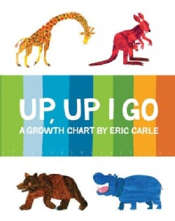 Up, Up I Go: A Growth Chart (Wallchart)