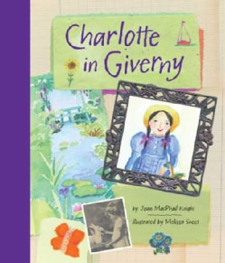Charlotte in Giverny (Paperback)