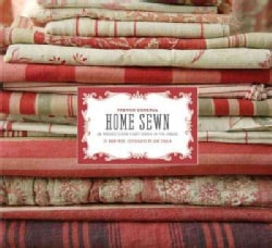 French General: Home Sewn: 30 Projects for Every Room in the House (Hardcover)