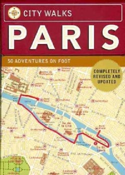 City Walks: Paris: 50 Adventures on Foot (Cards)